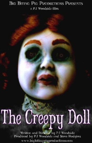 The Creepy Doll, directed by P J  Woodside